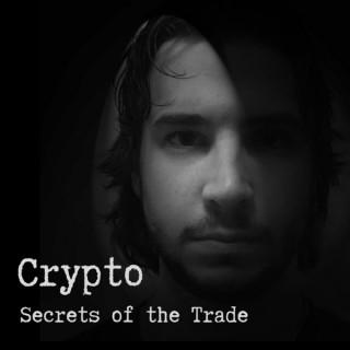 Crypto: Secrets of the Trade