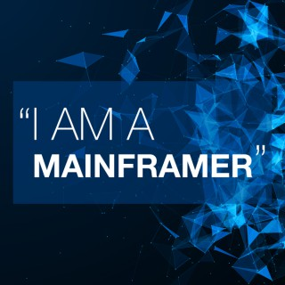 I am a Mainframer