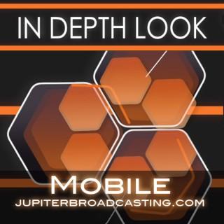 In Depth Look Mobile