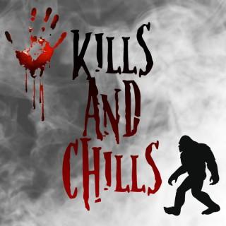 Kills and Chills Podcast