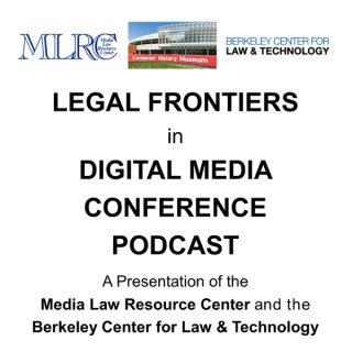 Legal Frontiers in Digital Media Podcast