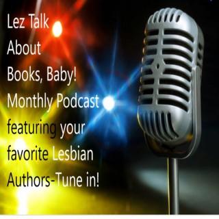 Lez Talk About Books, Baby!