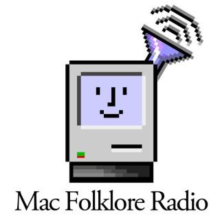 Mac Folklore Radio