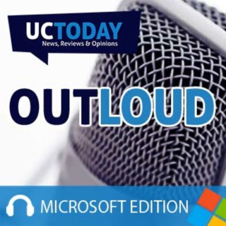 Microsoft Teams - UC Today Out Loud