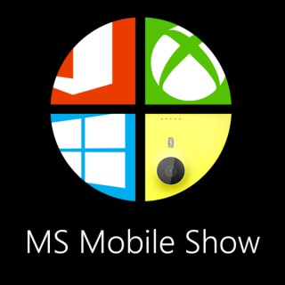 MS Mobile Show - A Microsoft Enthusiast Podcast