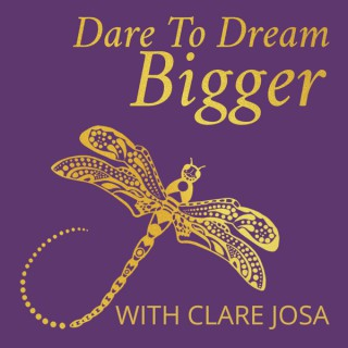 Dare To Dream Bigger: Practical Inspiration For Passionate World Changers