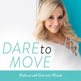 Dare to Move