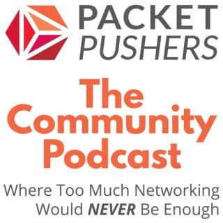 Packet Pushers - Community Show