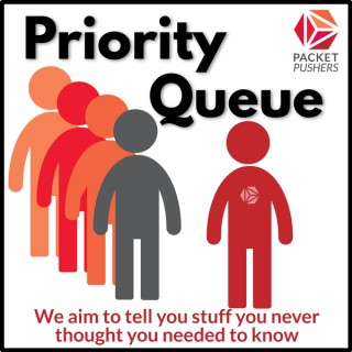 Packet Pushers - Priority Queue