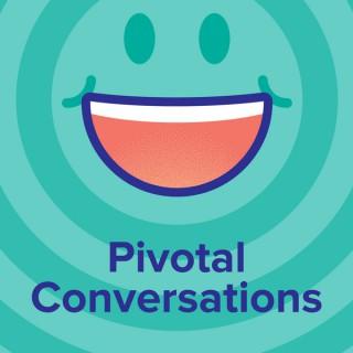 Pivotal Conversations