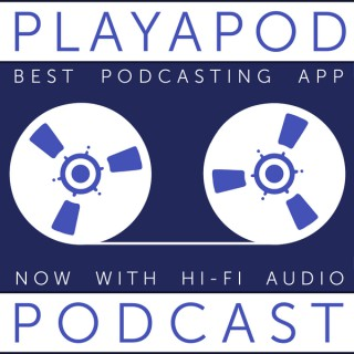 Playapod: Best Podcasting App