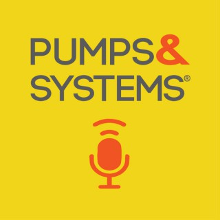 Pumps & Systems Podcast