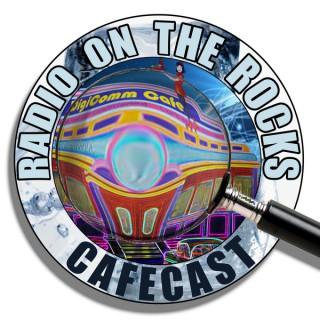 Radio on the Rocks Cafecast