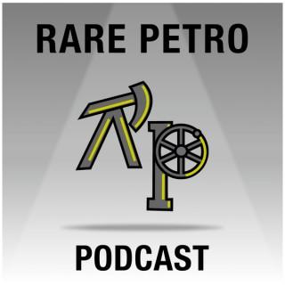 RARE PETRO Podcast