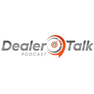 DEALER TALK