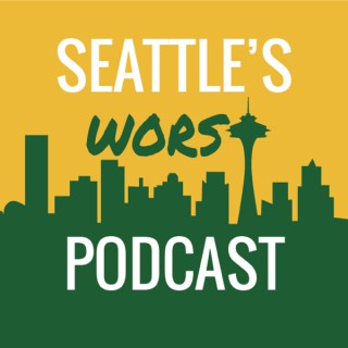 Seattle's Worst Podcast
