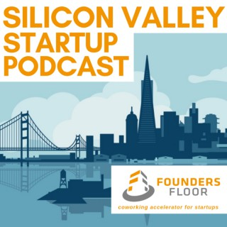 Silicon Valley Startup Podcast