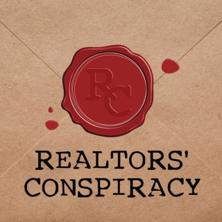 Sold Right Away - Realtors Conspiracy Podcast