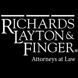 Delaware Corporate Law Podcast - Richards, Layton & Finger