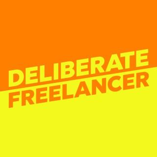 Deliberate Freelancer