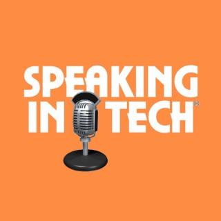 Speaking in Tech