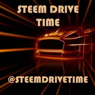 Steem Drive Time