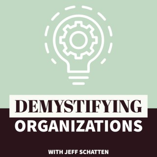 Demystifying Organizations