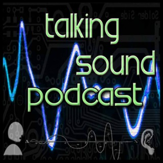 Talking Sound Podcast