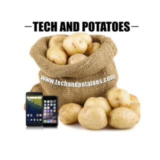 Tech and Potatoes