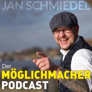 Der Möglichmacher Podcast mit Jan Schmiedel - Erkennen ist krasser als tun!