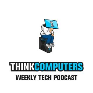 ThinkComputers Weekly Tech Podcast