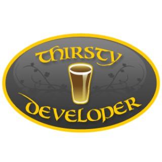 The Thirsty Developer - Podcast