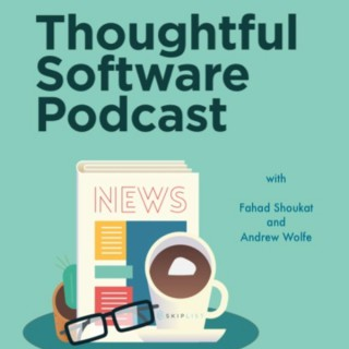 Thoughtful Software Podcast