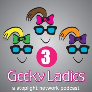 Three Geeky Ladies