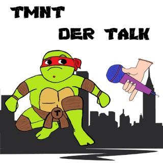 TMNT Der Talk