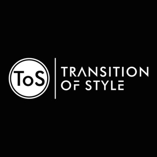 Transition Of Style Podcast
