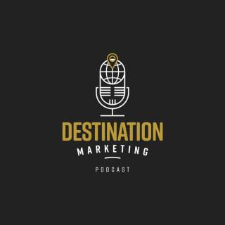 Destination Marketing Podcast