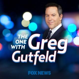 The One w/ Greg Gutfeld
