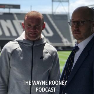 The Wayne Rooney Podcast