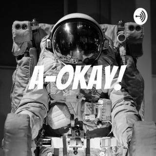 A-Okay!