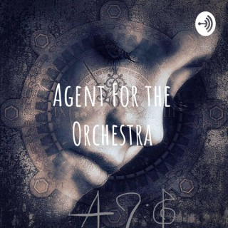 Agent For the Orchestra