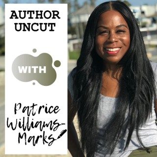 Author Uncut with Patrice Williams Marks