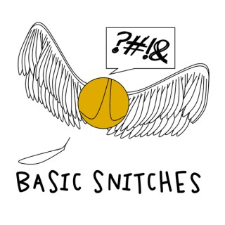 Basic Snitches-A Harry Potter Podcast You Didn't Know You Needed