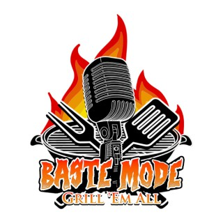 Baste Mode Podcast