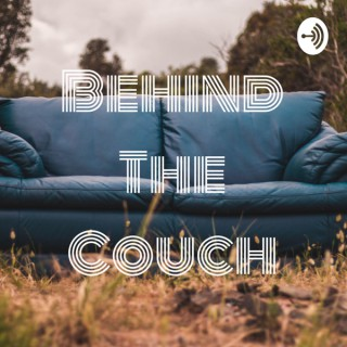 Behind The Couch