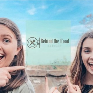 Behind the Food Podcast