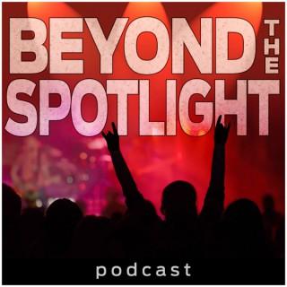 Beyond the Spotlight