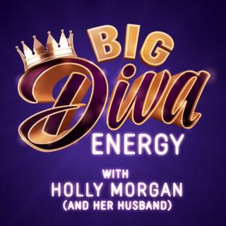 Big Diva Energy