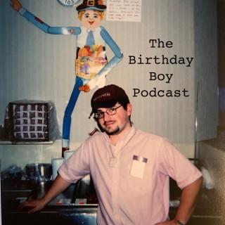 Birthday Boy Podcast