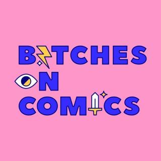 Bitches on Comics